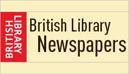 British Library Newspapers - more than 160 newspaper titles, with around 5.5 million pages of historic content