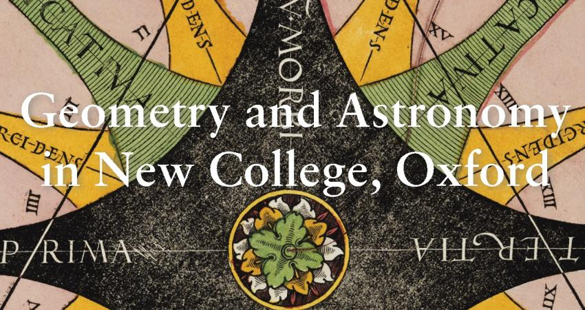 Geometry and Astronomy in New College, Oxford (2019)