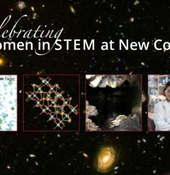 'Celebrating Women in STEM at New College' over a background of outer space. Smaller images of a close-up of a galaxy, structure of a battery, a cave, and a woman in a lab overlaid.